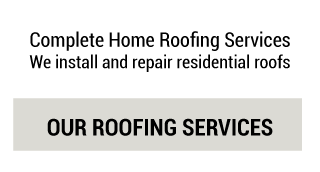 Complete Home Roofing Services - Our Roofing Services